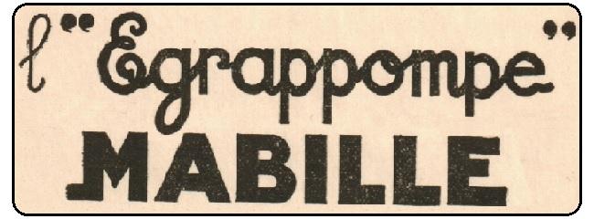 """Publicité """"l'Egrappompe Mabille"""" – Années 1930"""